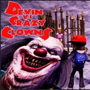 Devin vs Crazy Clowns