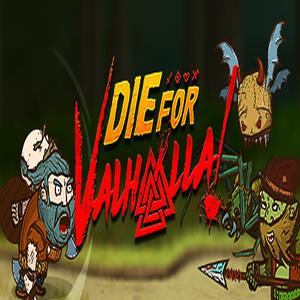 Die for Valhalla