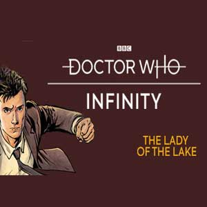 Doctor Who Infinity The Lady of the Lake