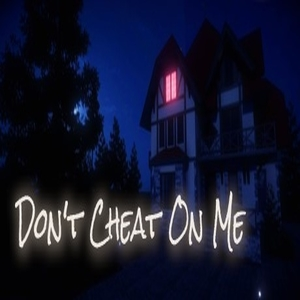 Dont Cheat On Me Digital Download Price Comparison