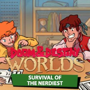 Doom & Destiny Worlds Survival of the Nerdiest
