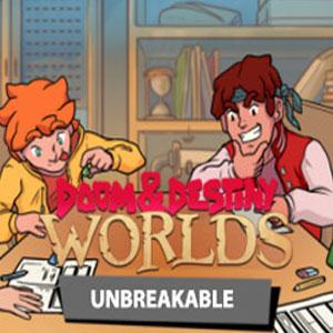 Doom & Destiny Worlds Unbreakable