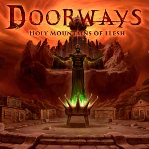 Doorways Holy Mountains of Flesh Digital Download Price Comparison