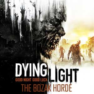 Dying Light The Bozak Horde Digital Download Price Comparison