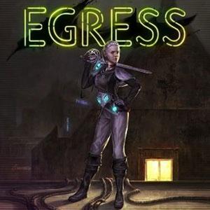 Egress