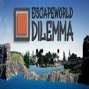 Escapeworld Dilemma