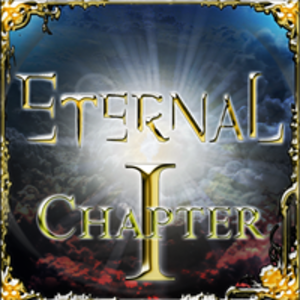 Eternal Chapter I