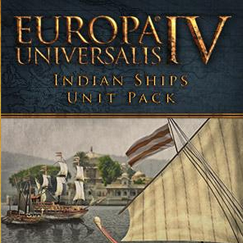 Europa Universalis 4 Indian Ships Unit Pack Digital Download Price Comparison