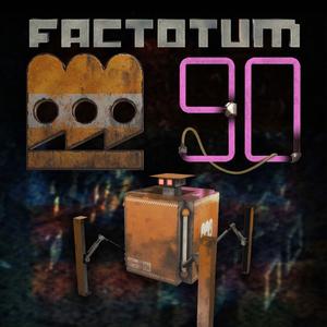 Factotum 90