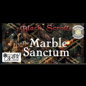 Fantasy Grounds Black Scrolls The Marble Sanctum