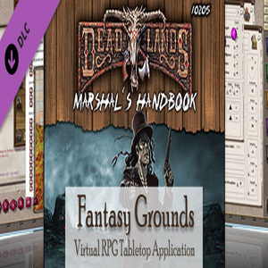 Fantasy Grounds Deadlands Reloaded Marshall's Handbook and Extension