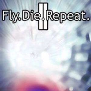 Fly.Die.Repeat. 2