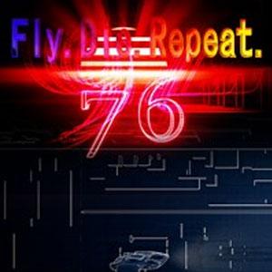 Fly.Die.Repeat. 76