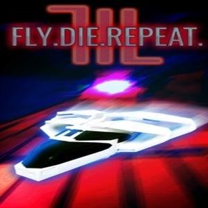 Fly.Die.Repeat. 3