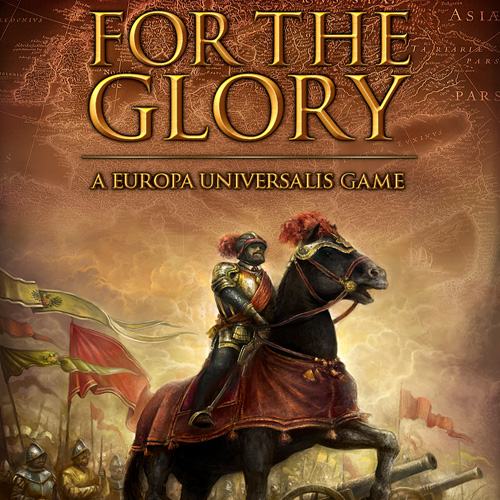 For The Glory A Europa Universalis Game Digital Download Price Comparison