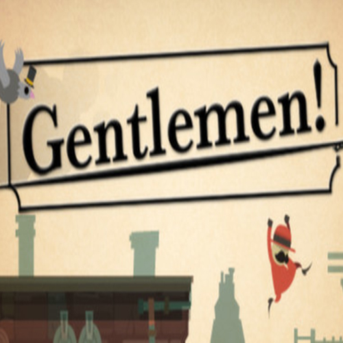 Gentlemen!