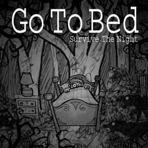 Go To Bed Survive The Night Digital Download Price Comparison