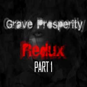 Grave Prosperity Redux Part 1 Digital Download Price Comparison