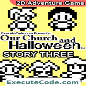 Halloween RPG Our Church and Halloween Story Three