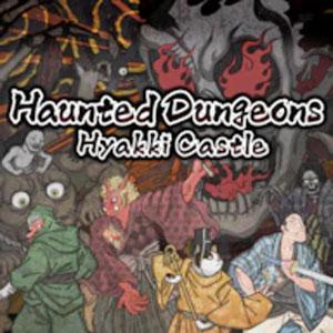 Haunted Dungeons Hyakki Castle