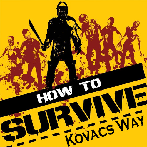 How To Survive Kovacs Way Digital Download Price Comparison