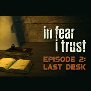 In Fear I Trust Episode 2 Last Desk Digital Download Price Comparison