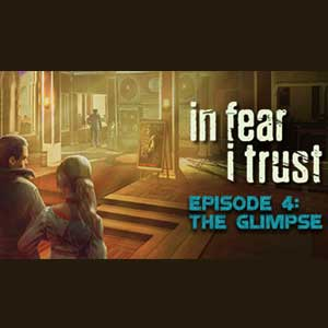 In Fear I Trust Episode 4 The Glimpse Digital Download Price Comparison