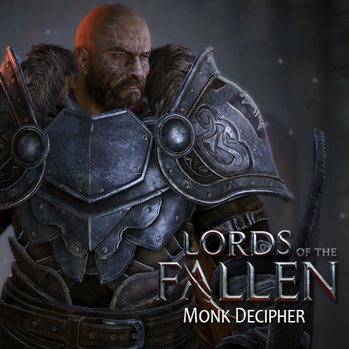 Lords of the Fallen Monk Decipher