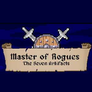 Master of Rogues The Seven Artifacts