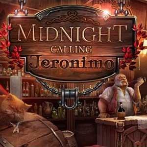 Midnight Calling Jeronimo