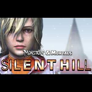 Monsters and Mortals Silent Hill