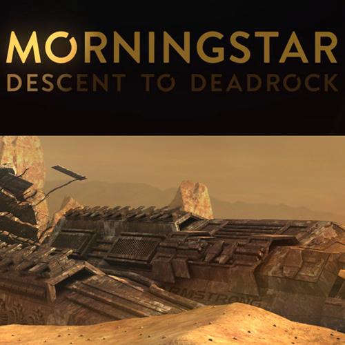 Morningstar Descent to Deadrock