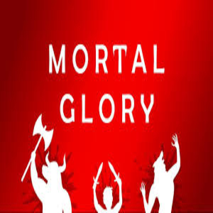 Mortal Glory Digital Download Price Comparison