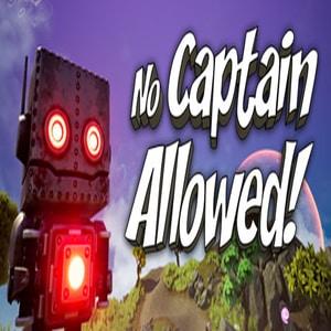 No Captain Allowed
