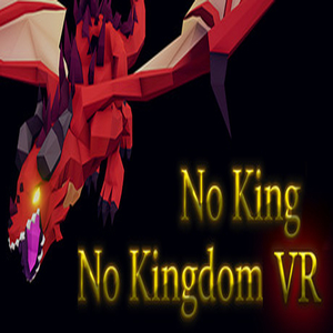 No King No Kingdom VR