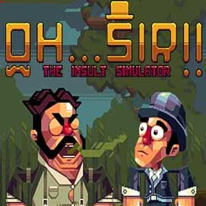 Oh...Sir!! The Insult Simulator Digital Download Price Comparison