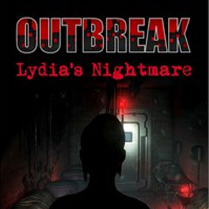 Outbreak Lydia's Nightmare
