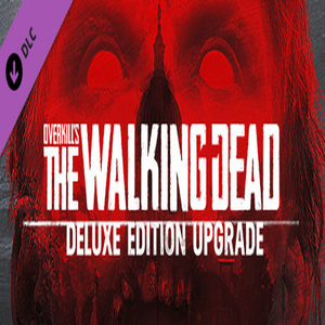 OVERKILLs The Walking Dead Deluxe Upgrade