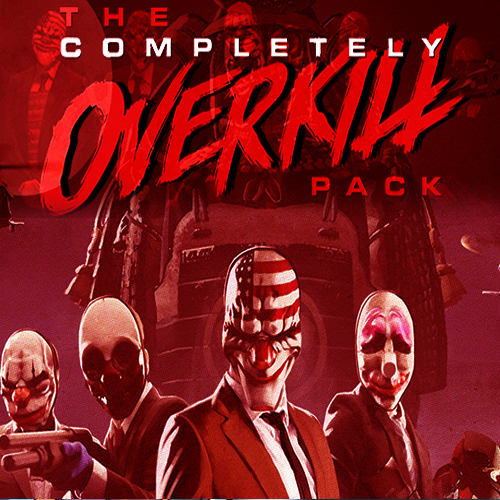 PAYDAY 2 The Completely OVERKILL Pack Digital Download Price Comparison