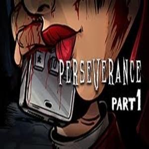 Perseverance Part 1