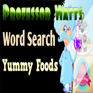 Professor Watts Word Search Yummy Foods