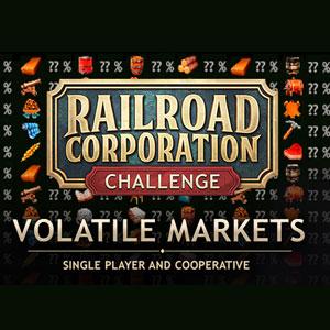 Railroad Corporation Volatile Markets DLC