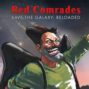Red Comrades Save the Galaxy Reloaded