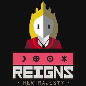 Reigns Her Majesty