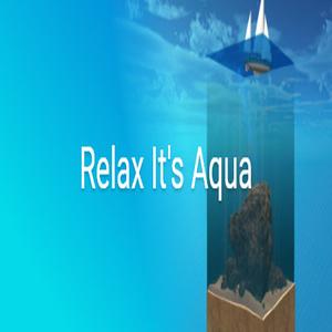 Relax Its Aqua