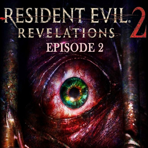 Resident Evil Revelations 2 Episode 2 Digital Download Price Comparison