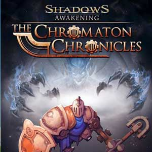 Shadows Awakening The Chromaton Chronicles