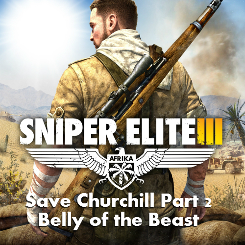 Sniper Elite 3 Save Churchill Part 2 Belly of the Beast Digital Download Price Comparison
