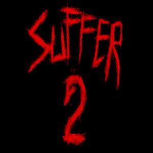 SUFFER 2