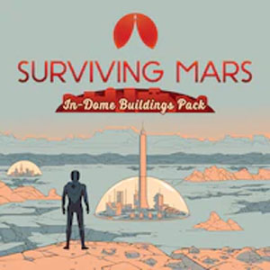 Surviving Mars In-Dome Buildings Pack